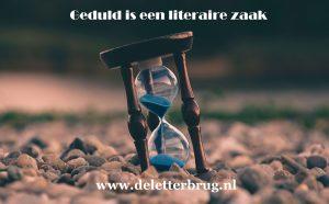 Schrijftips Tekstbureau De Letterbrug, geduld