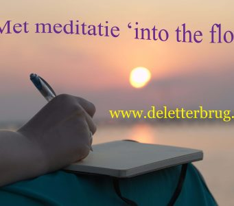 Schrijftips De Letterbrug, meditatie into the flow